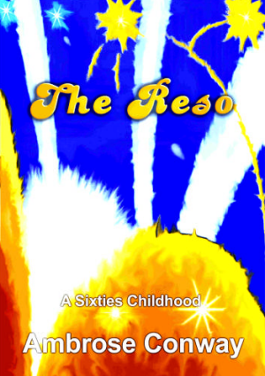 The Reso - A Sixties Childhood